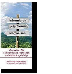 Hospiz- und Palliativarbeit in Kulmbach und Bayreuth